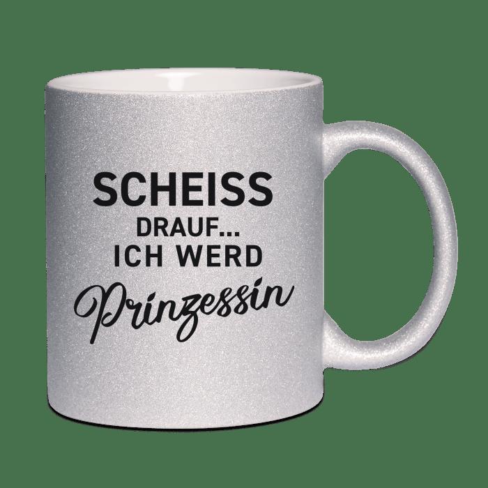 scheiss-drauf-ich-werd-prinzessin-silber