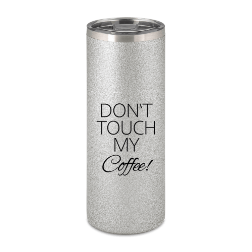 Don't touch my coffee - Becher To Go