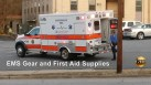 Bulk EMS Supplies and First Aid Supplies