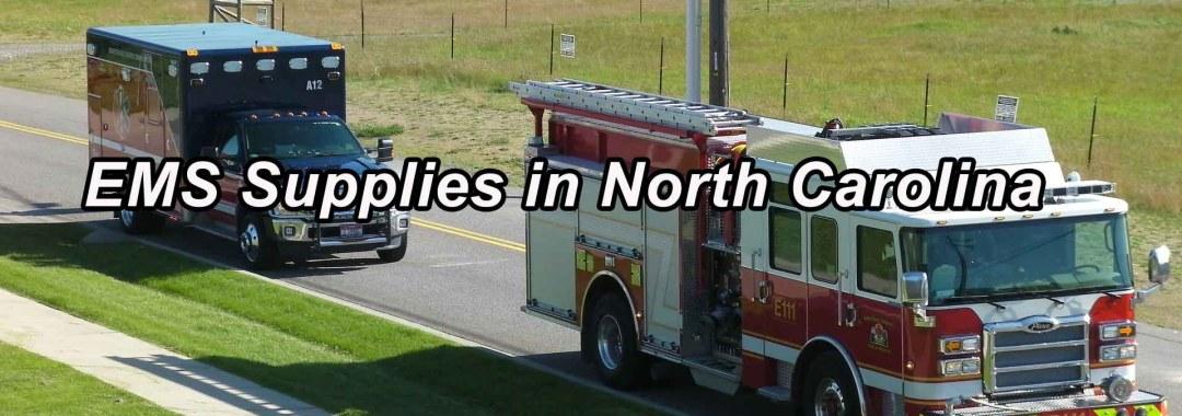 EMS Supplies in North Carolina