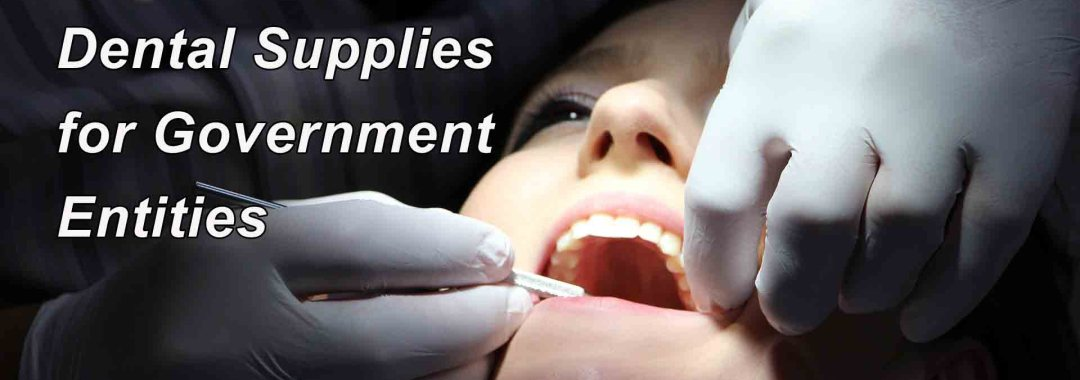 Dental Supplies for Government Entities