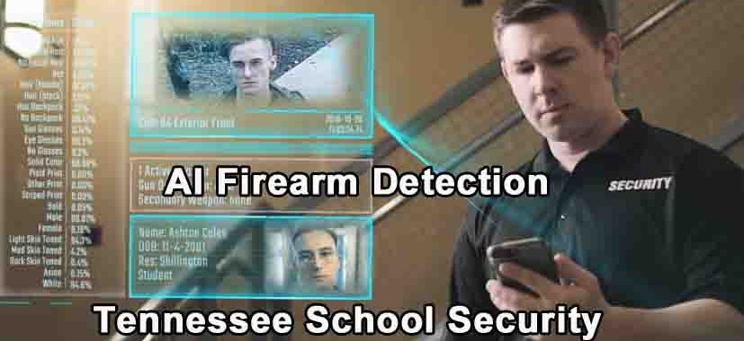 AI Firearm Detection - Tennessee School Security
