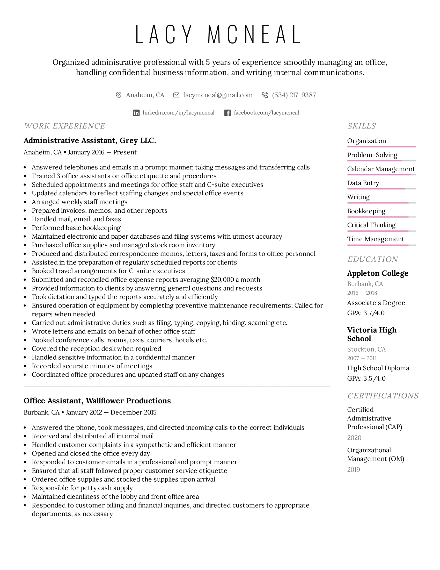 Handling incoming calls and other communications. Administrative Assistant Resume Example Writing Tips For 2021