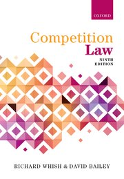 Competition Law - Richard Whish; David Bailey - Oxford University ...