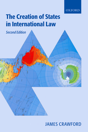 The Creation Of States In International Law Paperback