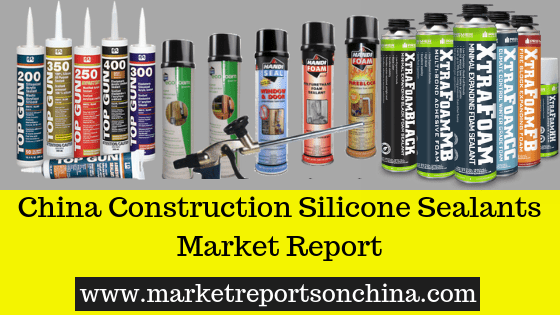 Construction Silicone Sealants Market research on china