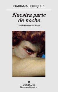 Nuestra parte de noche, de Mariana Enriquez