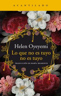 Lo que no es tuyo no es tuyo, de Helen Oyeyemi