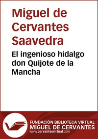 El Quijote, de Miguel de Cervantes