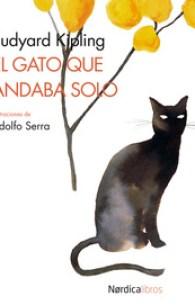El gato que andaba solo, de Rudyard Kipling