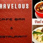 Marvelous Cafe Bar & Restaurant