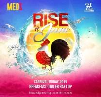 Medz Rise & Jam - Trinidad Carnival 2019