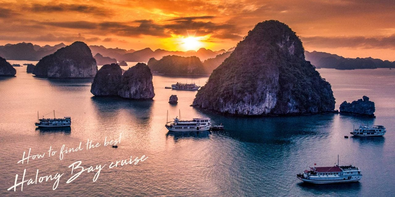 How To Find The Best Halong Bay Cruise All You Need To