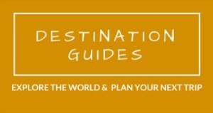 Destination Guides