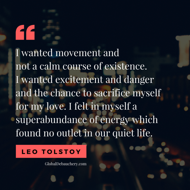 Leo Tolstoy travel quote