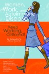 "Order ""Women, Work and Autoimmune Diseases"" now."