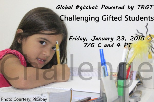 Challenging Students Global #gtchat Powered Tagt