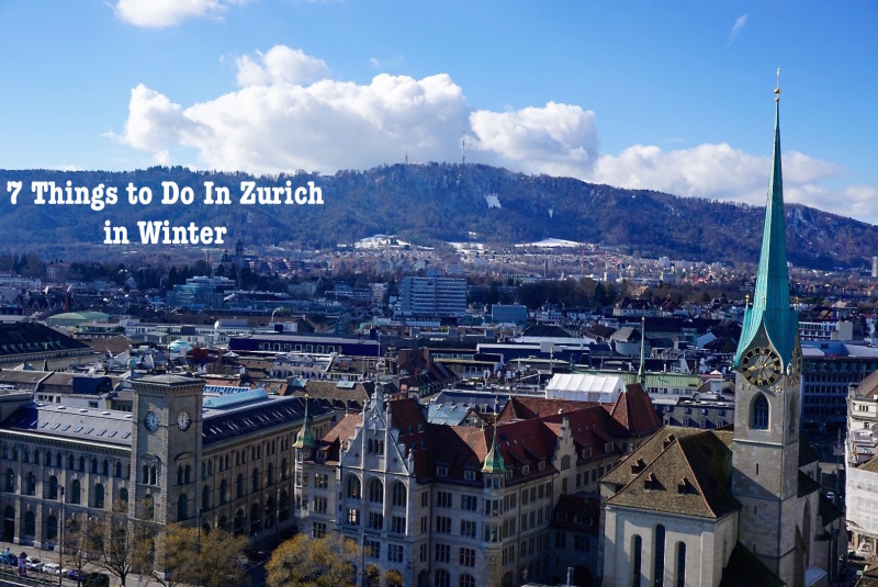 7 Things To Do In Zurich In Winter