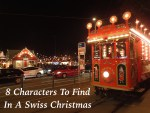 8 Christmas Characters To Find On Your Holiday Travels in Switzerland