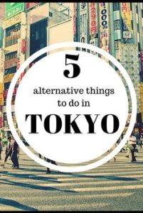 Alternative things to do in Tokyo