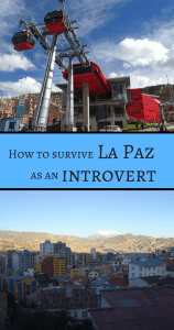 How to survive La Paz as an introvert Pin