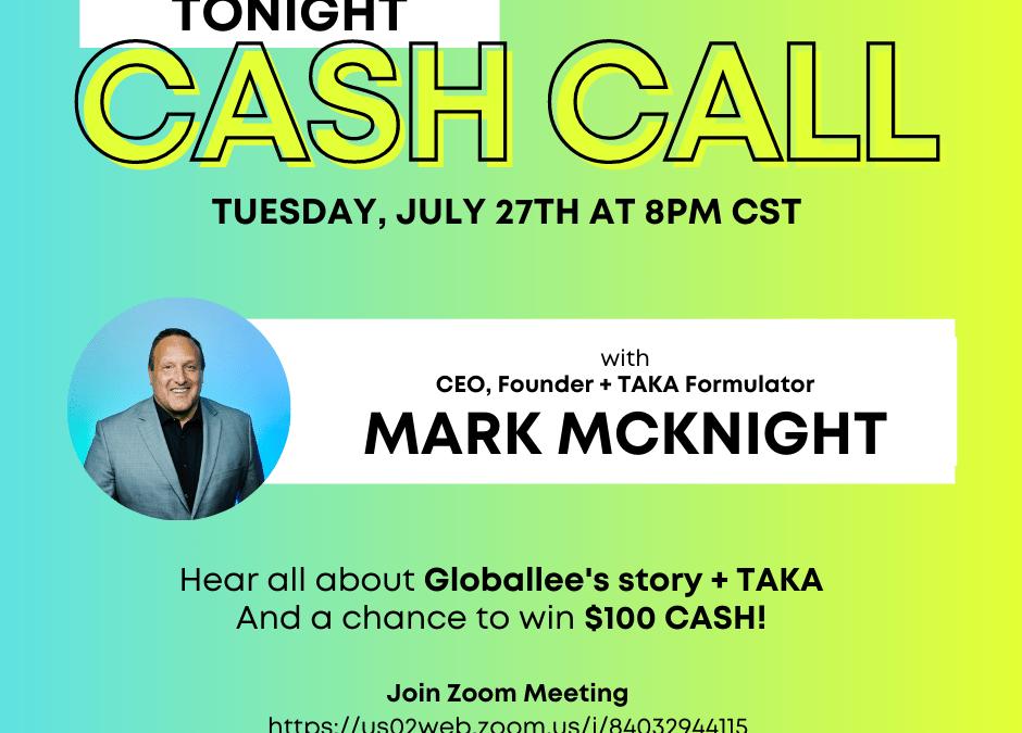 CASH CALL w/ Mark McKnight 07.27.21