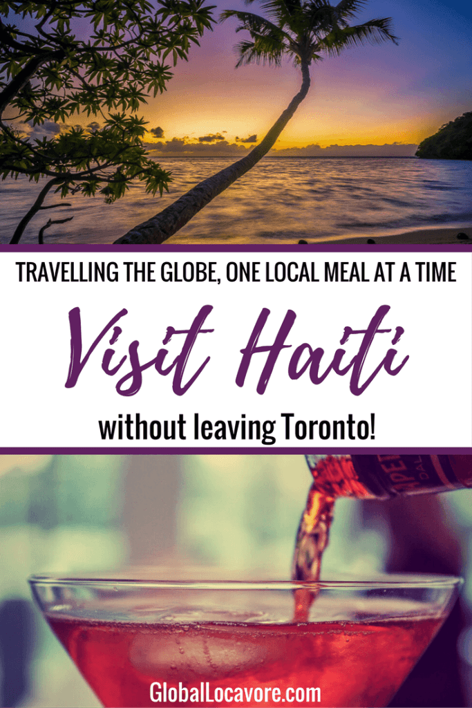 I visit Haiti by enjoying a meal of Haitian food in Toronto at La Creole Restaurant. Highlights include creamy corn grits and rum cocktails.