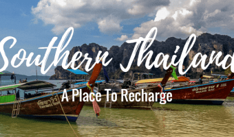 A Place to Recharge: Southern Thailand