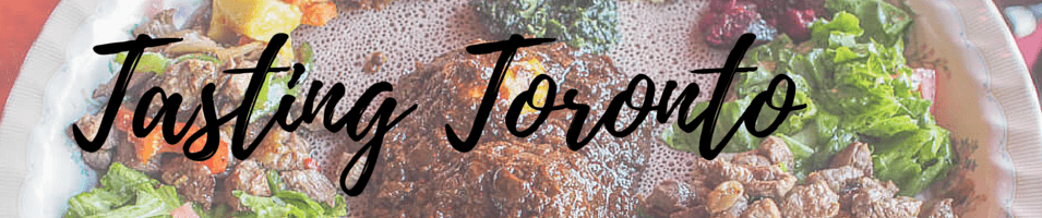 Tasting Toronto Stories by Global Locavore