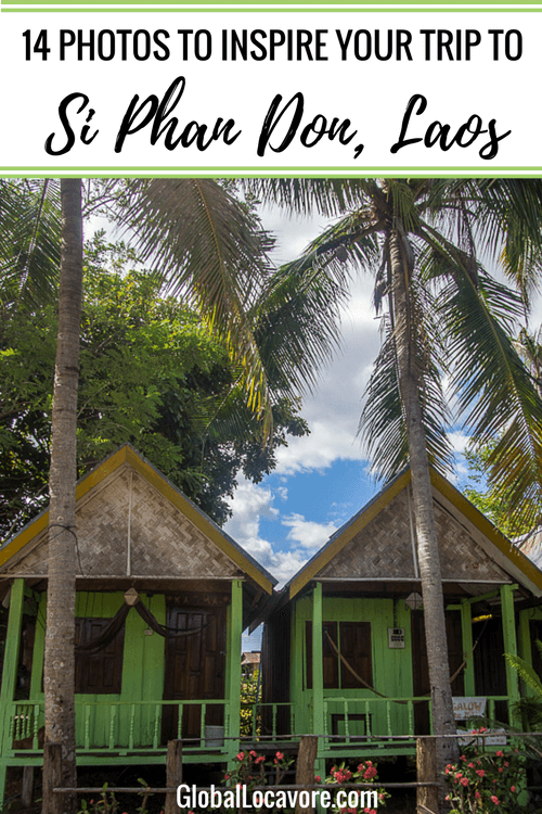 Photo Essay: A week on the relaxing islands of Si Phan Don Laos where important tasks are swinging in a hammock, watching the sunset & having a drink!
