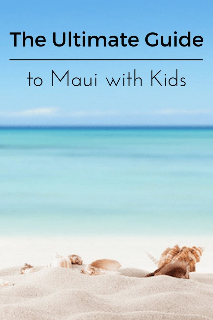 The ULTIMATE Guide to Maui with Kids. Everything you are looking for all in one place from a Travel Writer + Mother of 5.