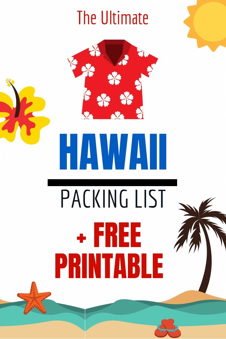The Ultimate Hawaii Packing List - Your guide to what to pack for the Aloha State + 10 things you probably never thought you needed. #hawaii #packinglist #aloha