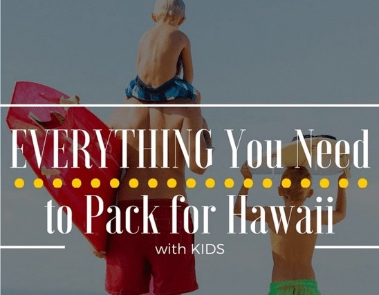 Family Packing List for Hawaii