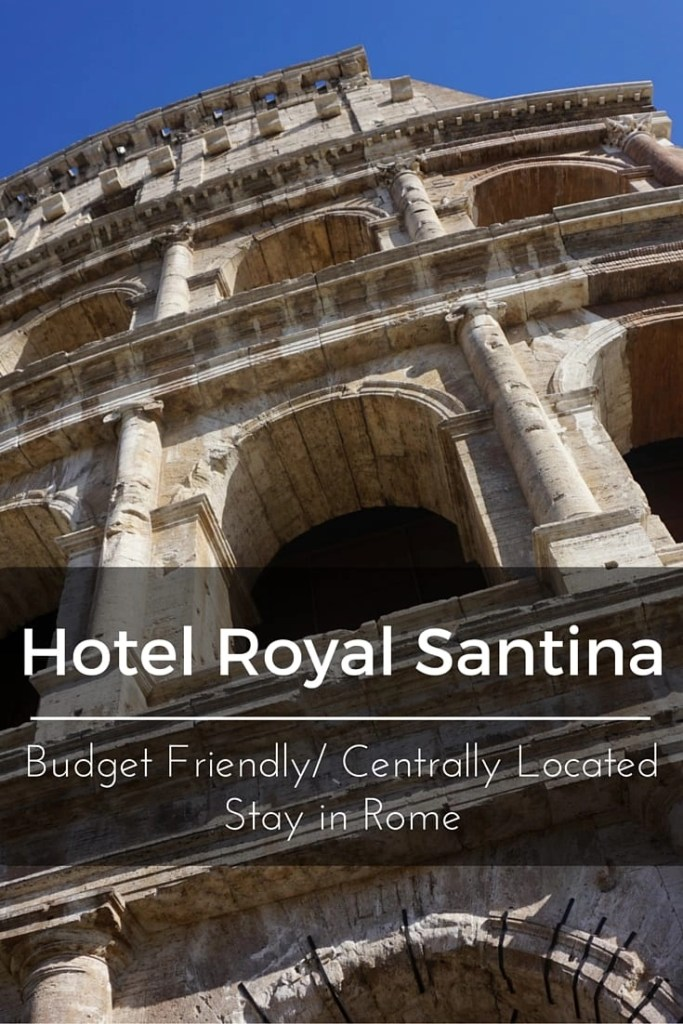 Hotel Royal Santina in Rome- a review by Global Munchkins