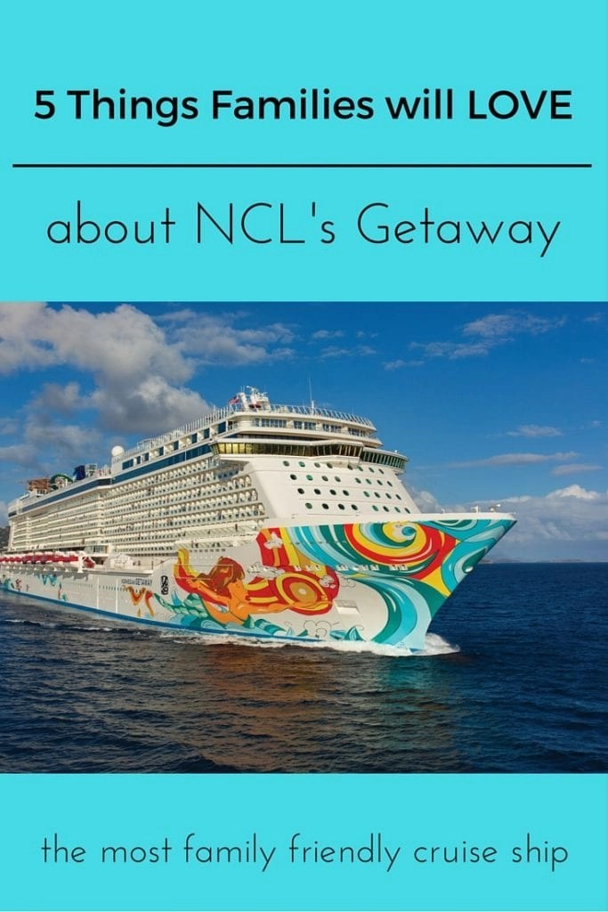 Things Families Will Love About The Norwegian Getaway Global - Getaway cruise ship