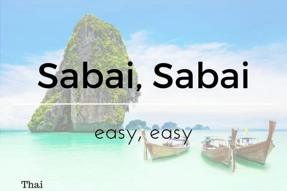 Sabai Sabai 13 words not in the English Language
