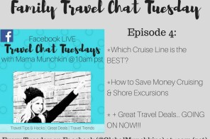 Family Travel Chat LIVE Tuesday- Episode 4 (Cruising with Kids)