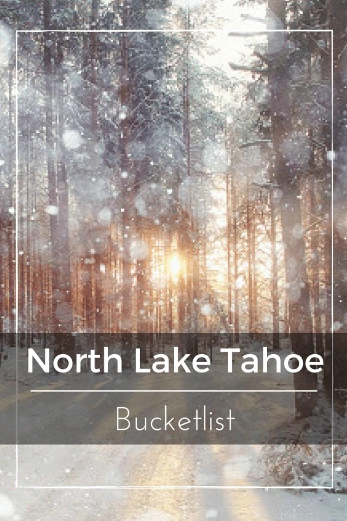 North Lake Tahoe Bucketlist