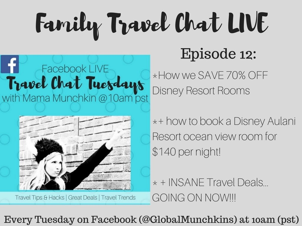 Family Travel Chat LIVE Episode How We Save Up To OFF - Disney trip deals