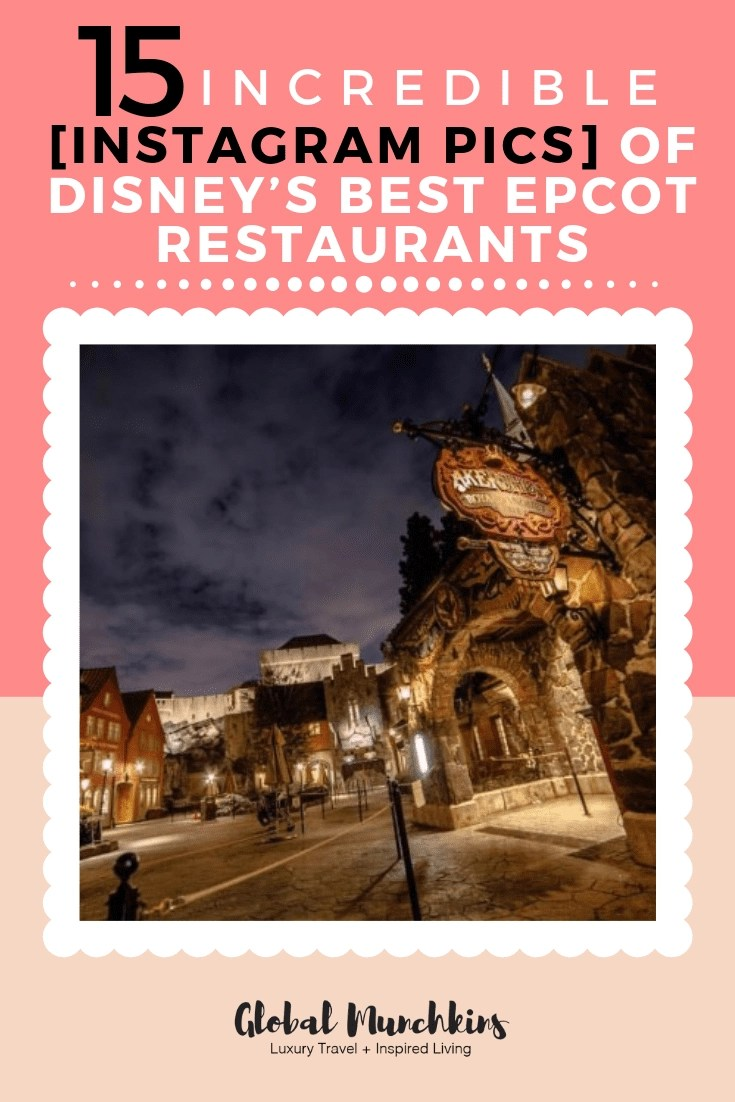 Here are the 15 Instagram Pics of Epcot Restaurants that will inspire Disney Magic! #instagram #instagrammable #epcot #restaurants #traveltips #travel #photography #photos #disney #disneymagic