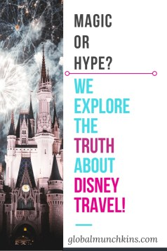 Magic or Hype. We Explore The Truth About Disney Travel!