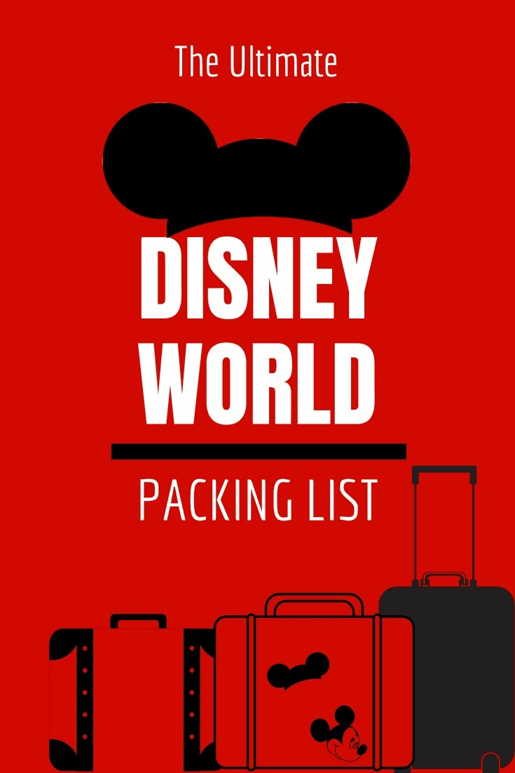 The Ultimate Disney World Packing List - Over 50 Must-Pack Items + FREE PRINTABLE! #disneyworld #disneypacking #disney