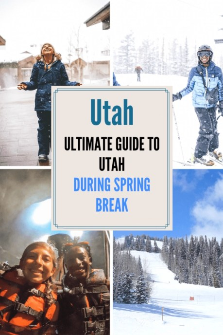 top 10 things to do in Utah During Spring Break