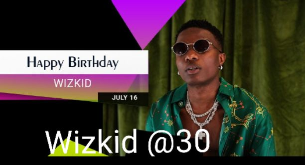 #WizkidAt30: Wizkid clocks 30 today, 30 things you should know about Wizkid (Article)