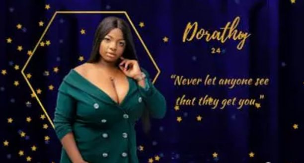 Dorathy's parents warned her not to come home after BBNaija is over