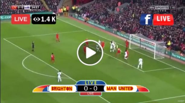 Watch Brighton vs Manchester United Live Streaming