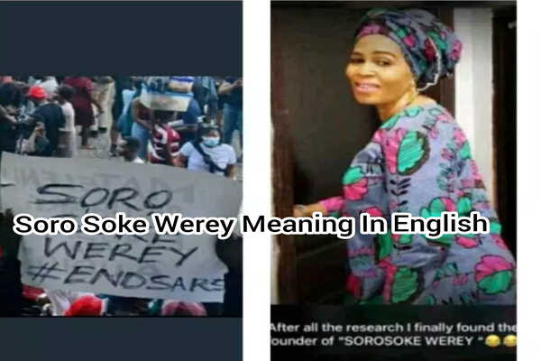 Soro Soke Werey: Meaning in English and the originator of the word