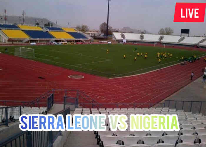 AFCON Qualifiers: Watch Sierra Leone vs Nigeria Live On TV