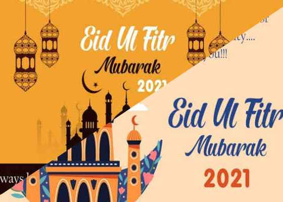 Eid-Ul-Fitr 2021 messages, wishes, quotes, pictures and prayers