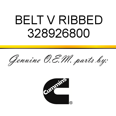 328926800 BELT V RIBBED (3289268) fit CUMMINS 4B3.9, 6B5.9